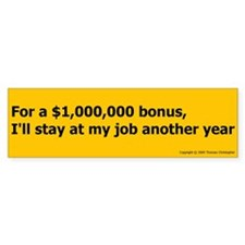 Million $ Bonus Bumper Sticker (10 pk)