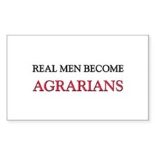 Real Men Become Agrarians Rectangle Decal