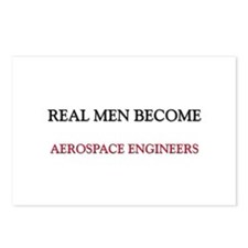 Real Men Become Aerospace Engineers Postcards (Pac