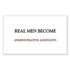 Real Men Become Administrative Assistants Decal