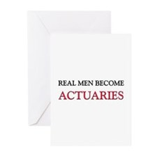 Real Men Become Actuaries Greeting Cards (Pk of 10