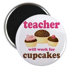 Funny Cupcake Teacher Magnet