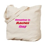 Everyday is Rachel Day Tote Bag