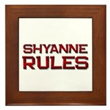 shyanne rules Framed Tile
