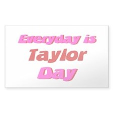 Everyday is Taylor Day Rectangle Decal