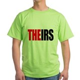 Theirs, The IRS T-Shirt
