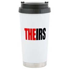 Theirs, The IRS Ceramic Travel Mug