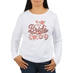 Pretty Pink 09 Bride Women's Long Sleeve T-Shirt