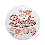 Pretty Pink 09 Bride Ornament (Round)