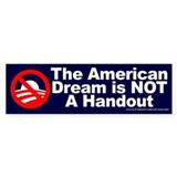 American Dream: NOT a Handout Bumper Car Sticker