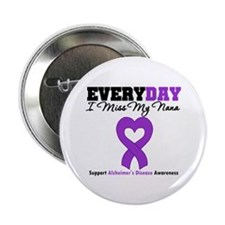"Alzheimer's MissMyNana 2.25"" Button"