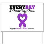Alzheimer's MissMyNana Yard Sign
