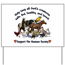 All Gods Creatures Yard Sign