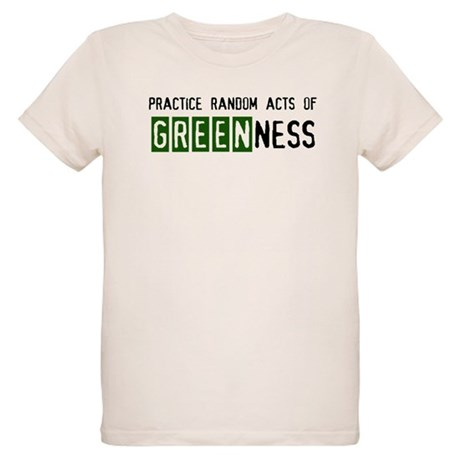 Random acts of Greenness Organic Kids T-Shirt