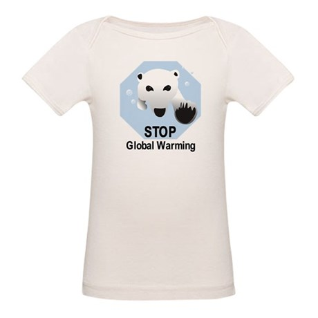 Stop Global Warming Organic Baby T-Shirt