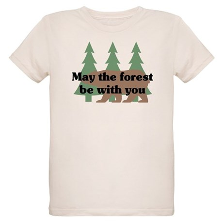 May the Forest be with you Organic Kids T-Shirt