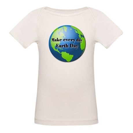 Make every day Earth Day Organic Baby T-Shirt