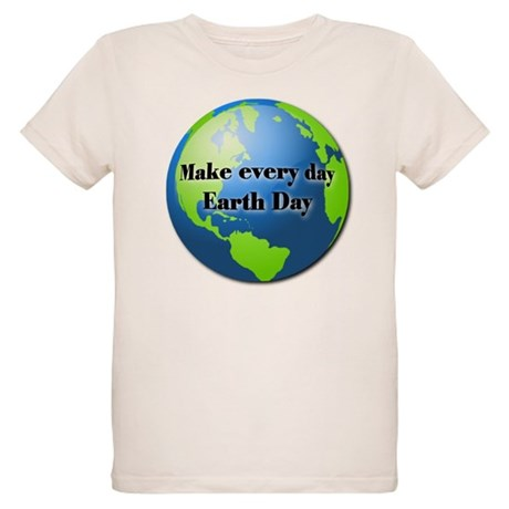 Make every day Earth Day Organic Kids T-Shirt