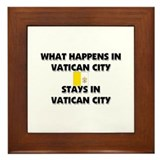 What Happens In VATICAN CITY Stays There Framed Ti