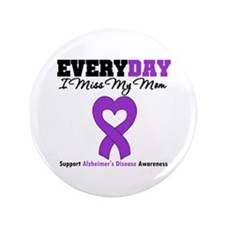 "Alzheimer's MissMyMom 3.5"" Button (100 pack)"