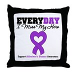 Alzheimer's MissMyHero Throw Pillow