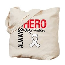 LungCancerHeroFather Tote Bag