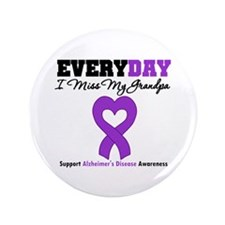 "Alzheimer's MissMyGrandpa 3.5"" Button"