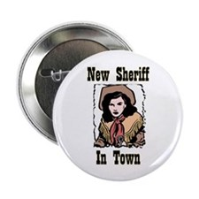 """""""New Sheriff"""" 2.25"""" Button"""