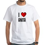 I LOVE ANITA White T-Shirt