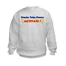 Wonder Twins Powers Activate! Sweatshirt