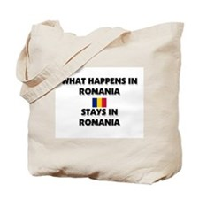What Happens In ROMANIA Stays There Tote Bag