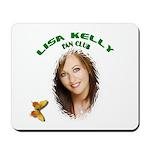 Lisa Kelly Fan Club Mousepad