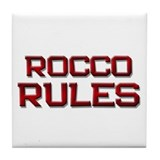 rocco rules Tile Coaster