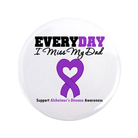 "Alzheimer's MissMyDad 3.5"" Button (100 pack)"