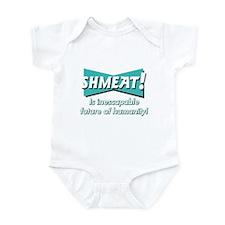 SHMEAT! Infant Bodysuit
