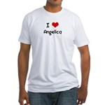 I LOVE ANGELICA Fitted T-Shirt