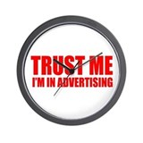 Trust me I'm in advertising Wall Clock