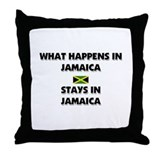 What Happens In JAMAICA Stays There Throw Pillow