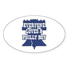 Everyone Loves a Philly Boy Oval Decal