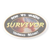 Roe vs. Wade Survivor Oval Sticker (50 pk)
