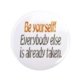 "Be Yourself! 3.5"" Button"
