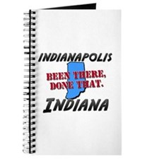 indianapolis indiana - been there, done that Journ