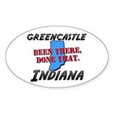 greencastle indiana - been there, done that Sticke