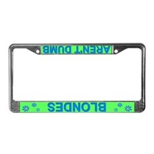 'Blondes Aren't Dumb' Green License Plate Frame
