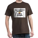 What Happens In COLOMBIA Stays There T-Shirt
