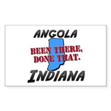 angola indiana - been there, done that Decal