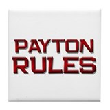 payton rules Tile Coaster