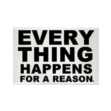 Everthing Happens For A Reaso Rectangle Magnet (10