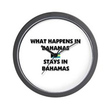 What Happens In BAHAMAS Stays There Wall Clock