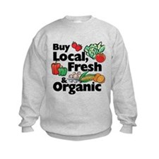 Buy Local Fresh & Organic Sweatshirt